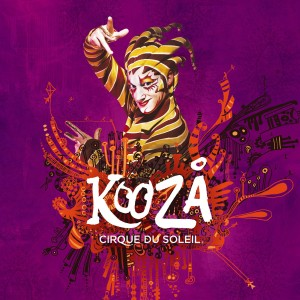 Poster of Kooza, the new Cirque du Soleil spectacle